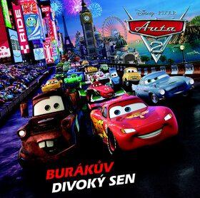Auta 2 Burákův divoký sen - Walt Disney