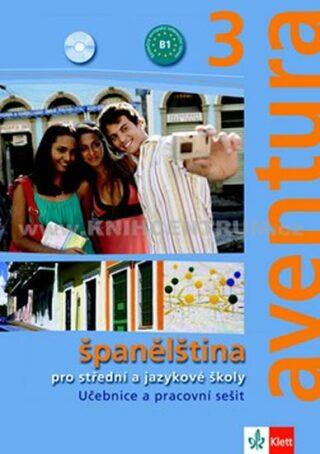 Aventura 3 - Španělština pro SŠ a JŠ- učebnice + PS + 2CD - Kateřina Brožová, C. Ferrer Peňaranda