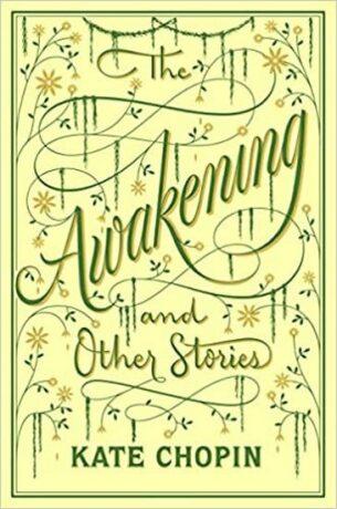 Awakening & Other Stories, the - Kate Chopin