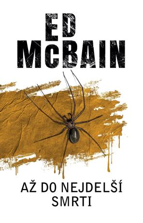 Až do nejdelší smrti - Ed McBain
