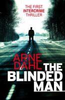 The Blinded Man - Arne Dahl