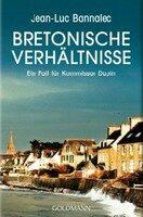 Bretonische Verhältnisse - Jean-Luc Bannalec