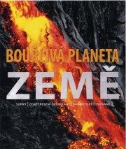Bouřlivá planeta Země - Robert Dinwiddie