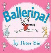 Ballerina! - Peter Sís