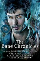 Bane Chronicles - Cassandra Clare