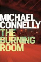 Burning Room - Michael Connelly