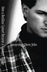 Becoming Steve Jobs - Brent Schlender