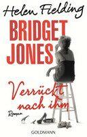 Bridget Jones: Verrückt nach ihm [Bridget Jones: Mad About the Boy] - Helen Fielding