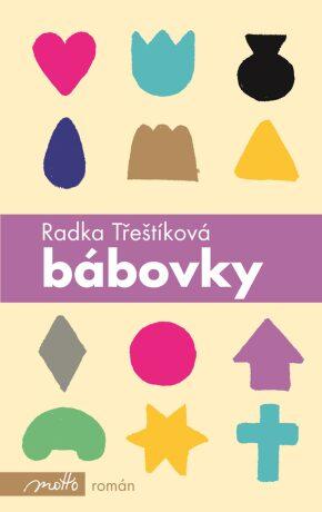 Bábovky SK - Radka Třeštíková