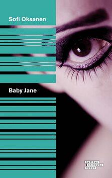 Baby Jane - Sofi Oksanen