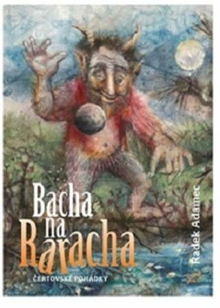 Bacha na Raracha - Radek Adamec