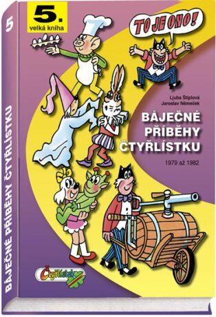 Báječné příběhy Čtyřlístku 1979 až 1982 - Ljuba Štíplová