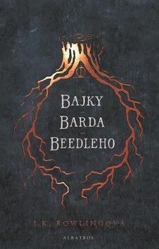 Bajky barda Beedleho - Joanne K. Rowlingová