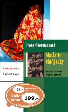 Balíček 2ks Matky to chtěj taky + Dámské kupé - Anita Nairová, Irena Obermannová