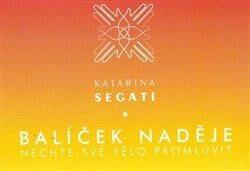 Balíček naděje - Katarína  Šegátová