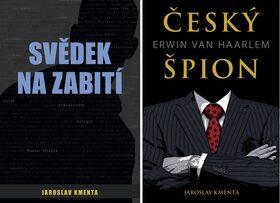 Balíček Svědek na zabití + Český špion Erwin van Haarlem - Jaroslav Kmenta