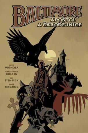 Baltimore 5: Apoštol a čarodějnice - Mike Mignola, Christopher Golden