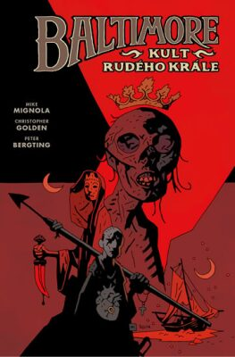 Baltimore 6: Kult Rudého krále - Mike Mignola, Christopher Golden