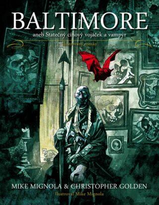 Baltimore - Mike Mignola, Christopher Golden