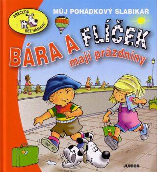 Bára a Flíček mají prázdniny - Eva Bešťáková
