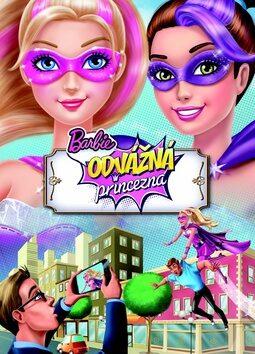 Barbie - Odvážná princezna - Mattel
