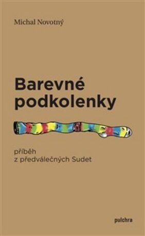 Barevné podkolenky - Michal Novotný