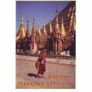 Barmské pohádky a pověsti - Stehnová Stanislava