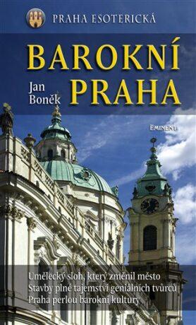 Barokní Praha - Jan Boněk