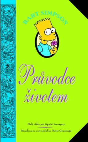 Bart Simpson: Průvodce životem - Matt Groening