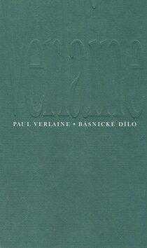 Básnické dílo - Paul Verlaine
