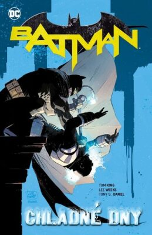 Batman - Chladné dny - Tom King