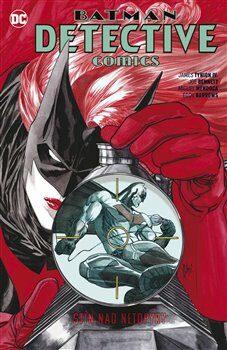Batman Detective Comics 6: Stín nad netopýry - James Tynion IV.