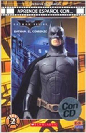 Batman: El Comienzo - BOB KANE | ADAPTACIÓN: CECILIA BEMBIBRE