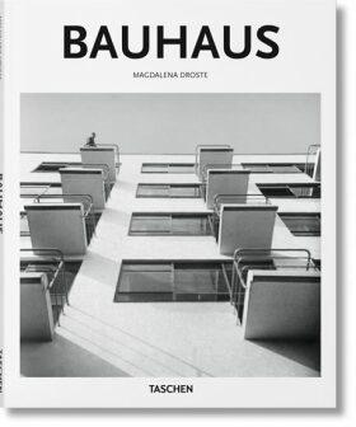 Bauhaus (Basic Architecture series) - Magdalena Droste