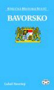 Bavorsko - stručná historie států - Lukáš Novotný