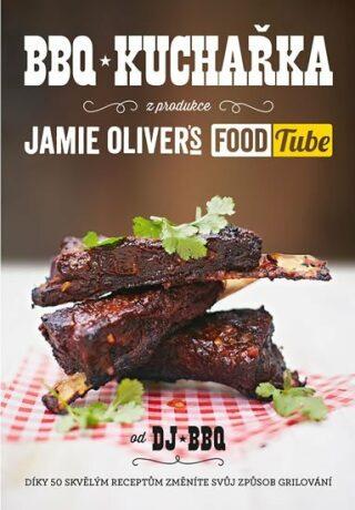 """BBQ kuchařka (z produkce """"Jamie Oliver`s FOOD Tube"""") - DJ BBQ"""