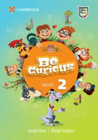 Be Curious 2 Flashcards - Caroline Nixon