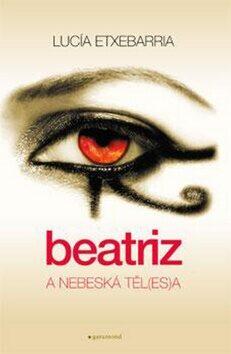Beatriz a nebeská těl(es)a - Lucía Etxebarria