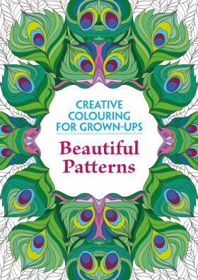 Beautiful Patterns: Creative Colouring for Grown-Ups -