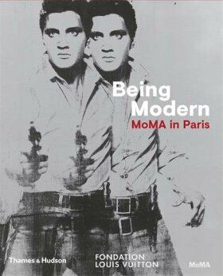 Being Modern: MoMA in Paris - Quentin Bajac, Olivier Michelon