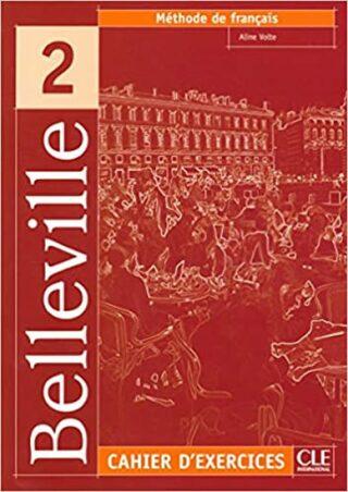 Belleville 2: Cahier d´exercices + CD - Aline Volte