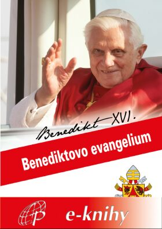 Levně Benediktovo evangelium - Benedikt XVI. - e-kniha