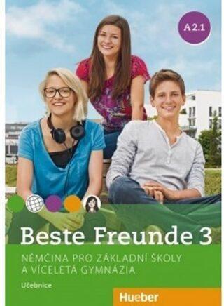 Beste Freunde 3 A2.1 - učebnice - Georgiakaki Manuela