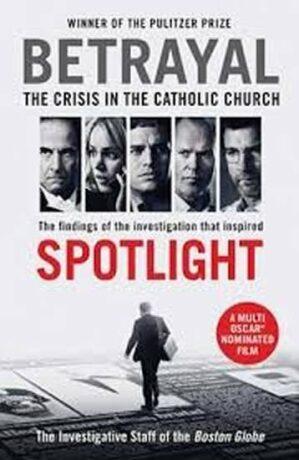 Betrayal : The Crisis in the Catholic Church - kolektiv autorů