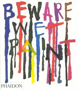 Beware Wet Paint - Myerson Jeremy