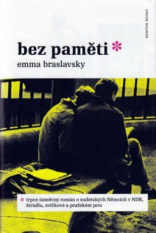 Bez paměti - Braslavsky Emma