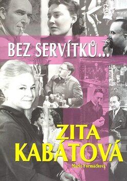 Bez servítků - Marie Formáčková, Zita Kabátová