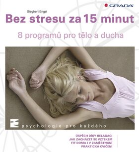Bez stresu za 15 minut - Siegbert Engel