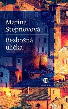 Bezbožná ulička - Ján Štrasser, Marina Stepnovová