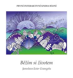 Běžím si životem - Jaroslava Ester Evangelu